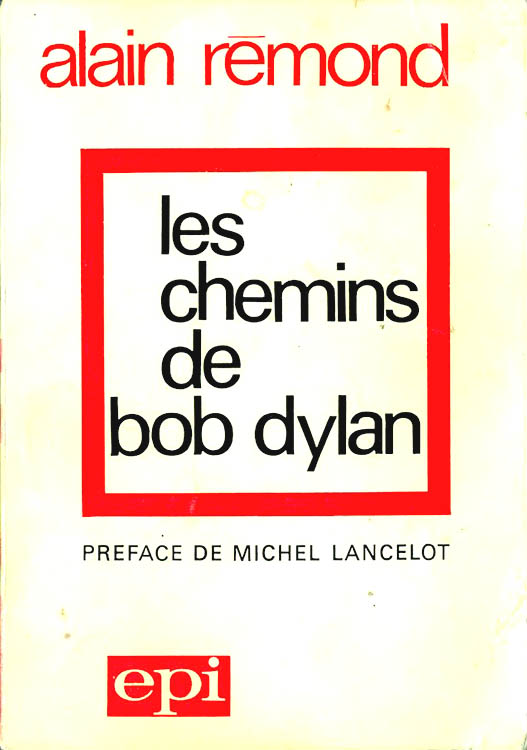 les chemins de bob dylan rémond 1971 book in French
