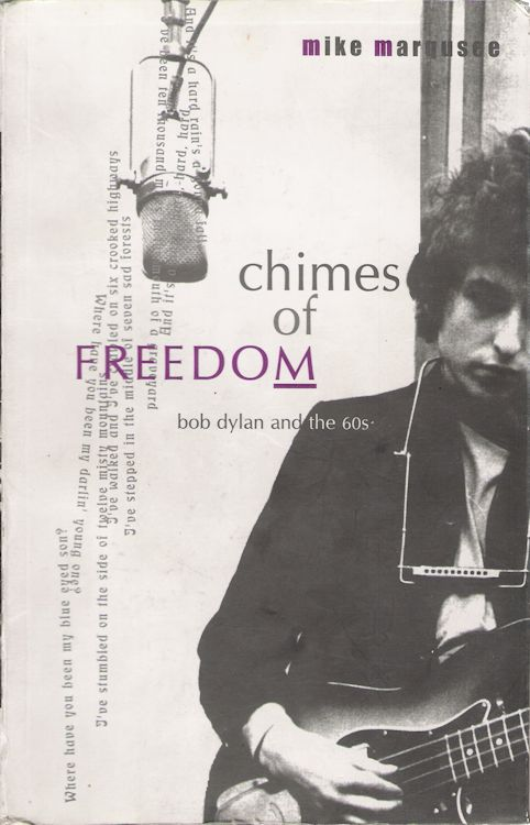chimes of freedom mike marqusee 2005 Bob Dylan Seagull Books