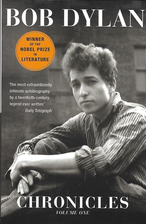 chronicles volume one nobel prize 2016 Bob Dylan book