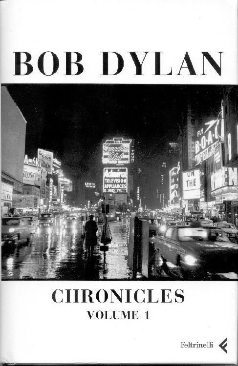 bob dylan chronicles volume 1 book in Italian