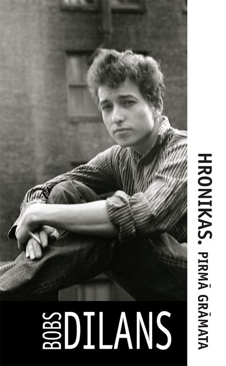 hronicas chronicles bob Dylan book in latvian