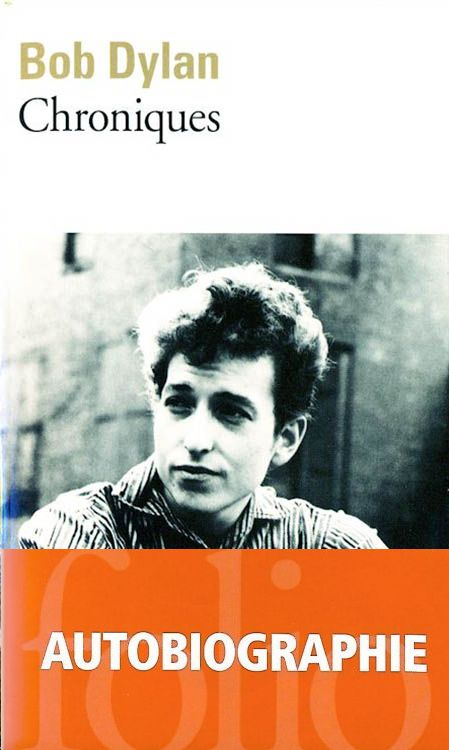 chroniques bob dylan galimard 2010 book in French nobel obi