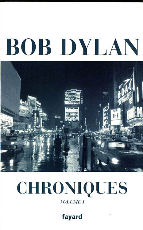 chroniques fayard 2005 bob dylan fayard 2005 book in French