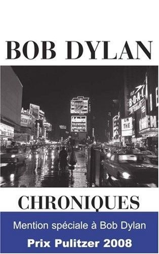 chroniques fayard 2005 bob dylan book in French pulitzer obi