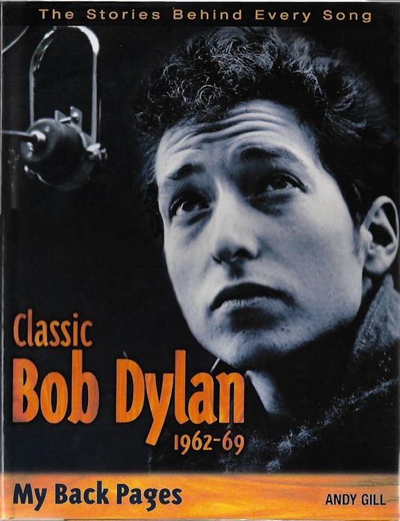 classic bob dylan andy gill hardcover Bob Dylan book