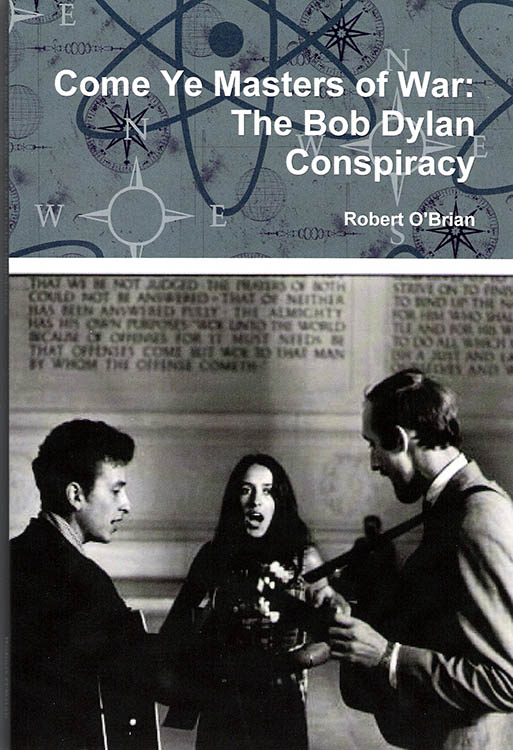 come ye masters of war the Bob Dylan conspiracy