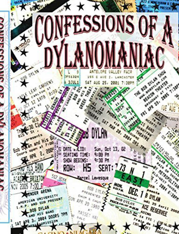 confessions of a dylan maniac Bob Dylan book