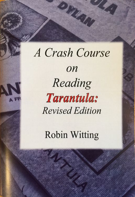 a crash course on reading tarantula revised Bob Dylan book