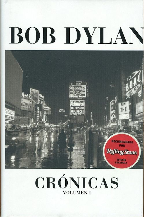 cronicas volumen 1 bob dylan book in Spanish 2007 with sticker