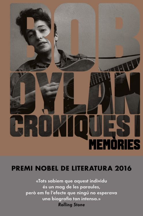 croniques 1 memories malpaso Dylan book in Catalan