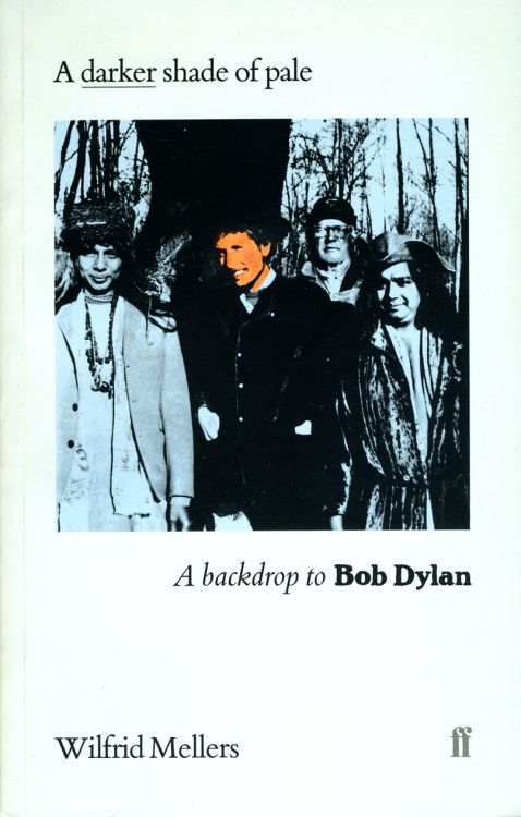 a darker shade of pale Bob Dylan book