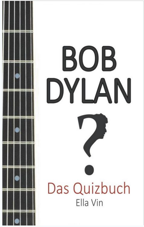 das quizbuch bob dylan book in German