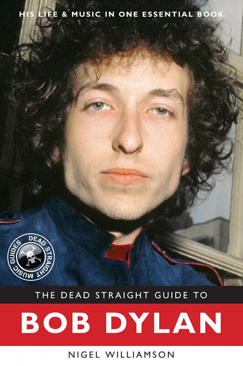 the dead straight guide to Bob Dylan book
