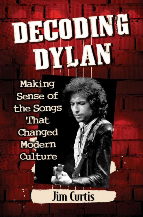 Decoding Dylan book by Jim Curtis