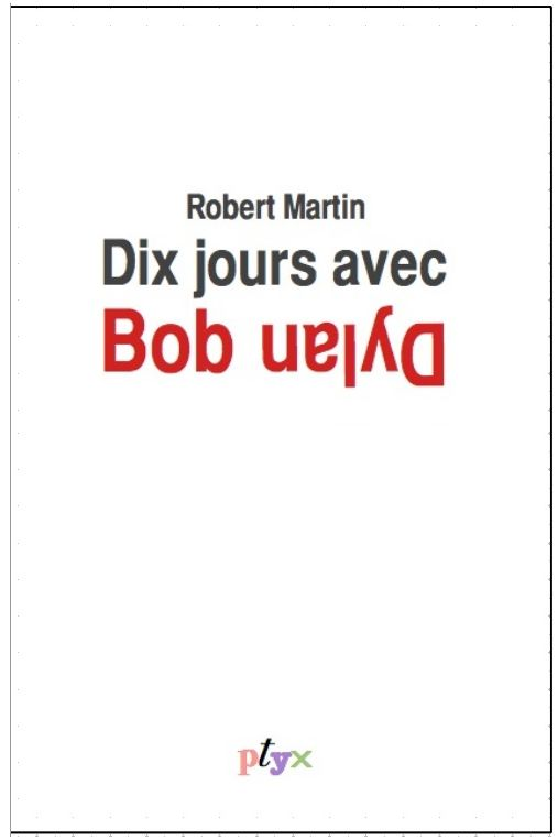 dix jours avec bob dylan book in French
