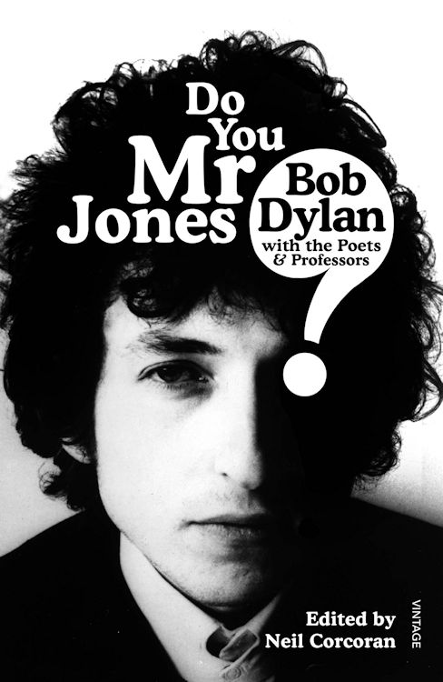 do you mr jones Bob Dylan book 2017 vintage