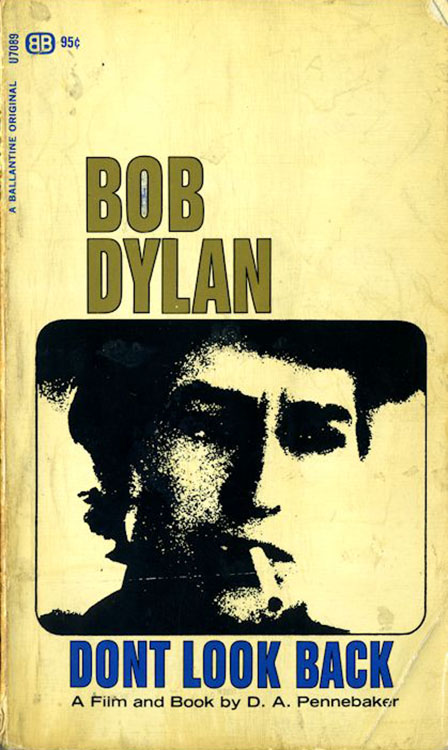 don't look back a film by pennebaker Bob Dylan book
