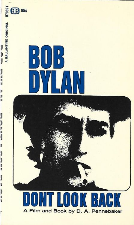 don't look back a film by pennebaker Bob Dylan edited book