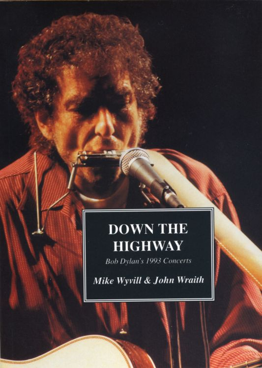 down the highway 1993 concerts Bob Dylan book
