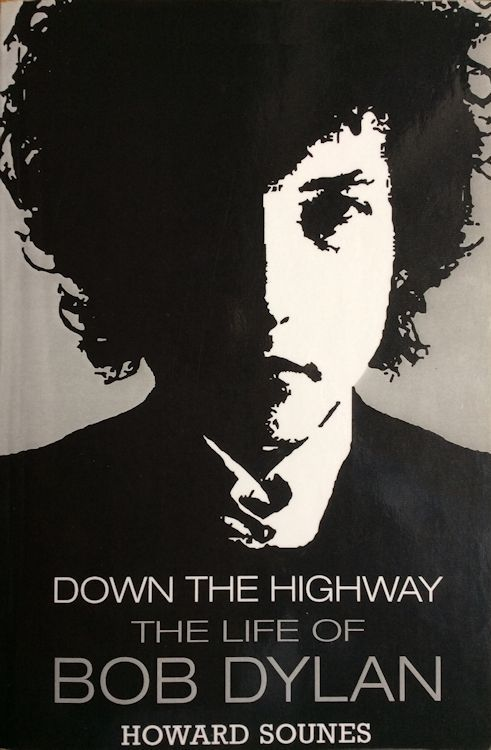 down the highway howard sounes Bob Dylan book