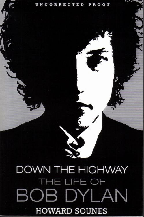 down the highway howard sounes Bob Dylan book proof