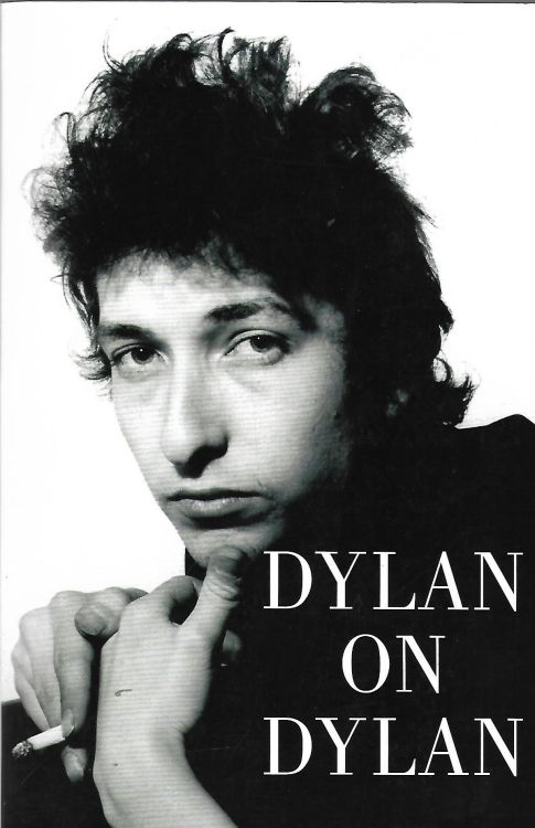 the essential interviews Bob Dylan 2006 book