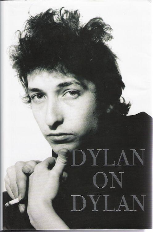 Dylan on Dylan UK hardcover book