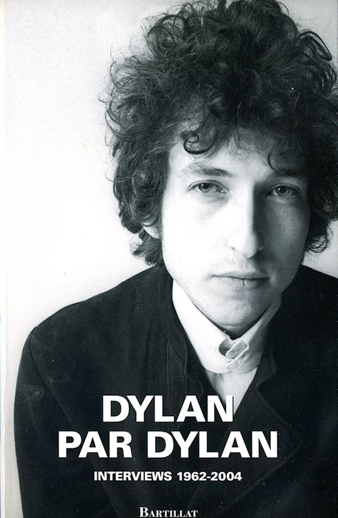 dylan par dylan interviews 1962-2004 book in French