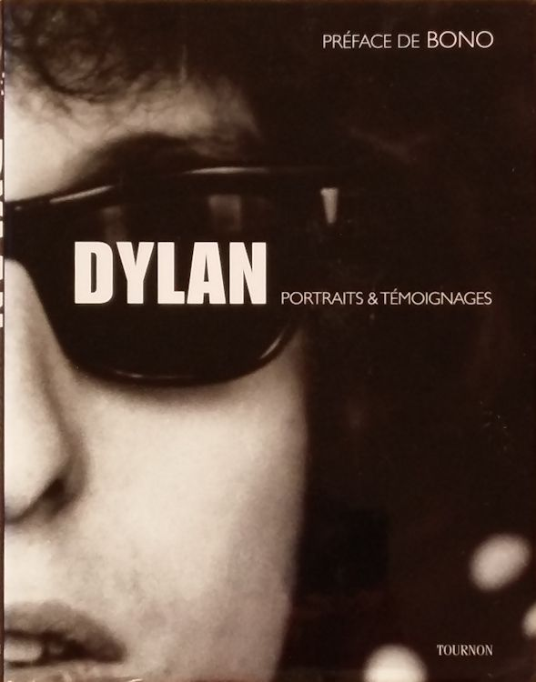 bob dylan portraits et témoignages book in French