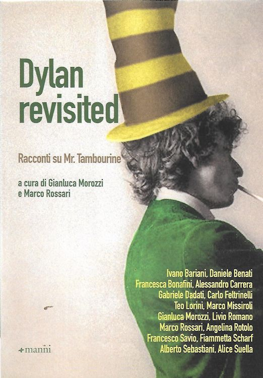 dylan revisited racconti su mr. tambourine man book in Italian