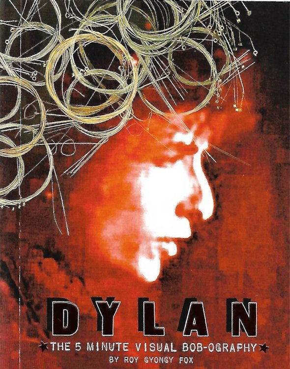 Dylan the 5 minute visual bob-ography book