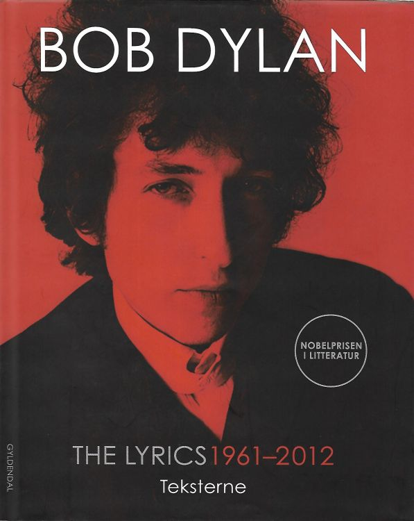 the lyrics 1962-2012 gyldendal 2016 Bob Dylan book