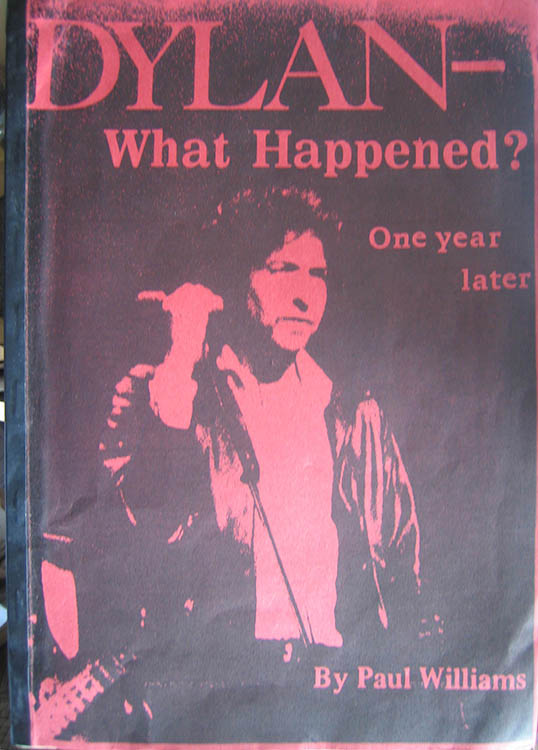 what happened? one year later yellow cover paul williams Bob Dylan book alternate cover