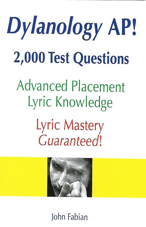 Dylanology ap 2000 test questions book