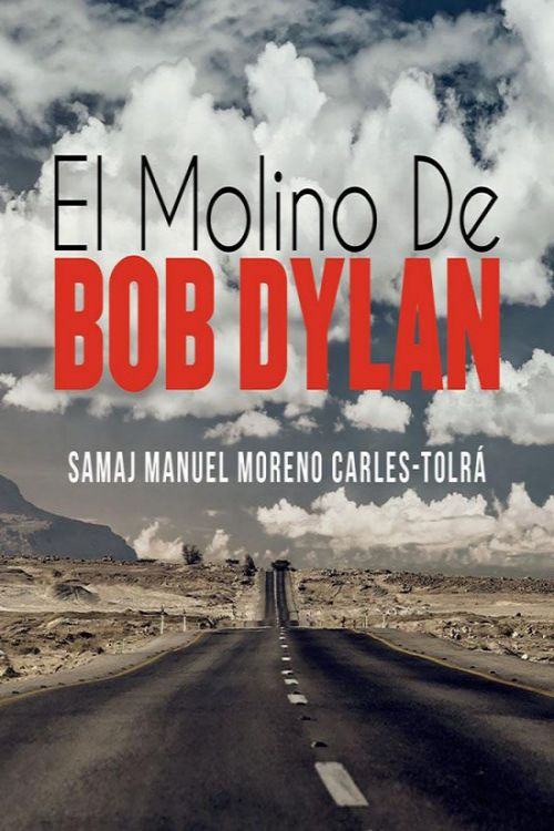 el molino de bob dylan book in Spanish