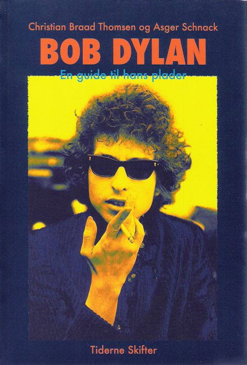 bob Dylan en guide til hans plader 2008 book in Danish