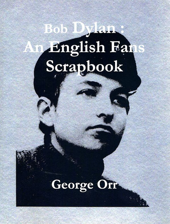 Bob Dylan an english fan's scrapbook