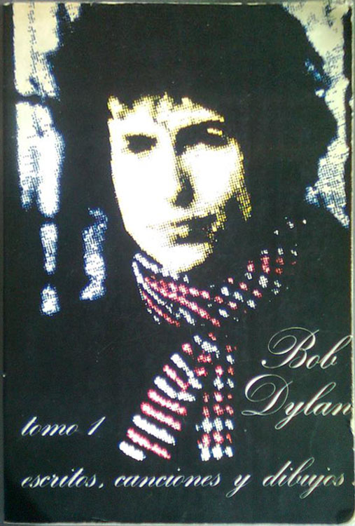 bob dylan escritos canciones y dibujos tomo 1 book in Spanish