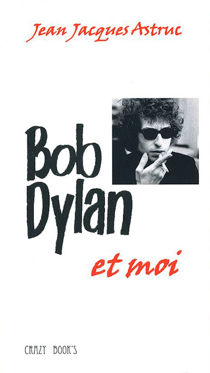 bob dylan et moi book in French