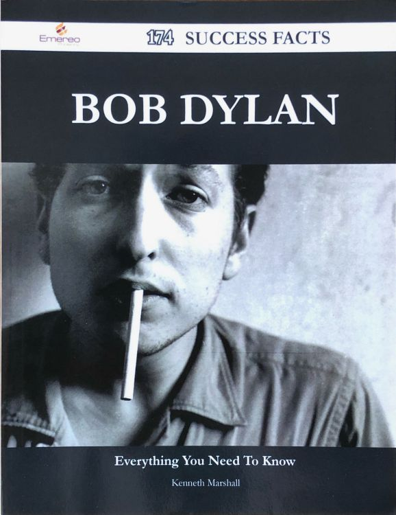 Bob Dylan everything you need to know kenneth marshall book