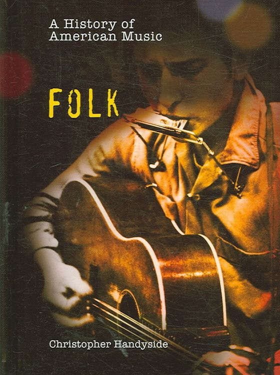 folk by Christopher Handyside Bob Dylan book