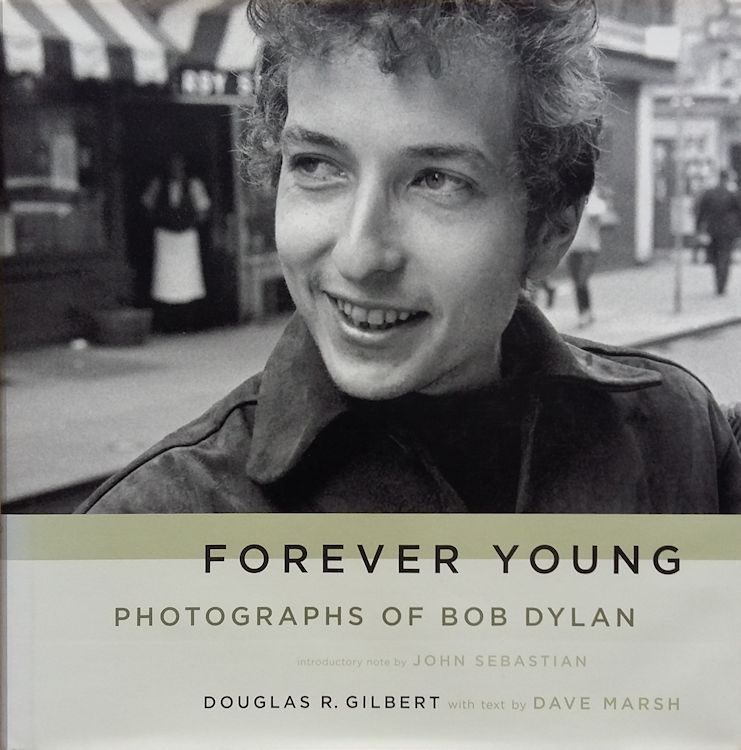 forever young photographs of Bob Dylan hardcover book