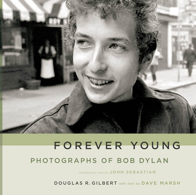 forever young photographs of Bob Dylan softcover book