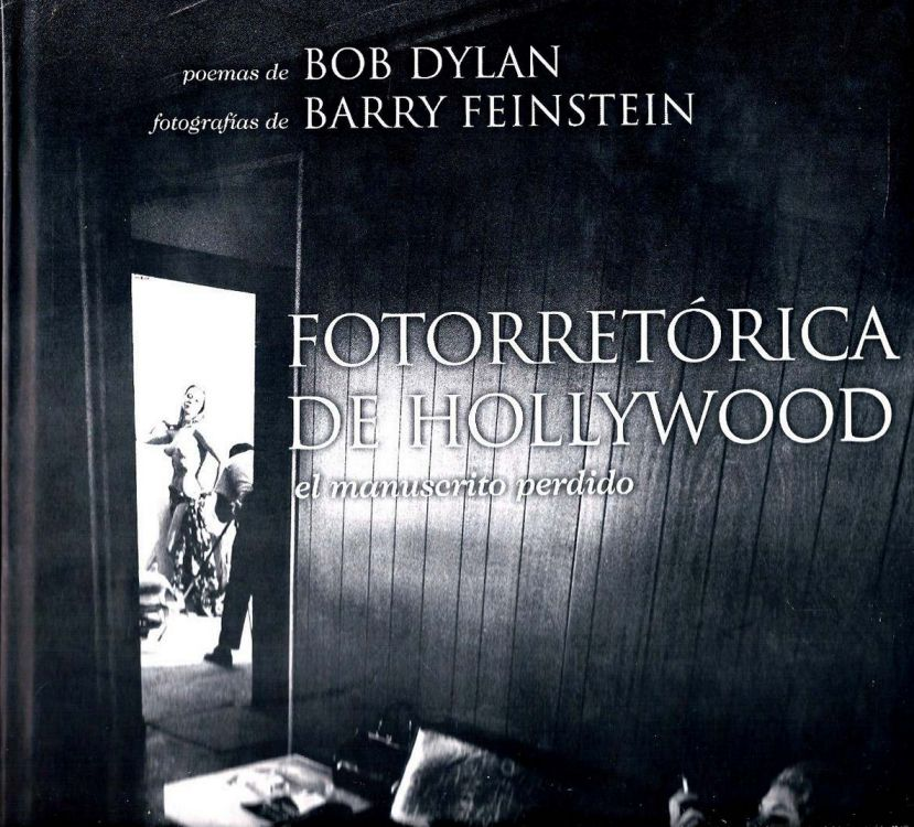 bob dylan fotorretorica de hollywood book in Spanish