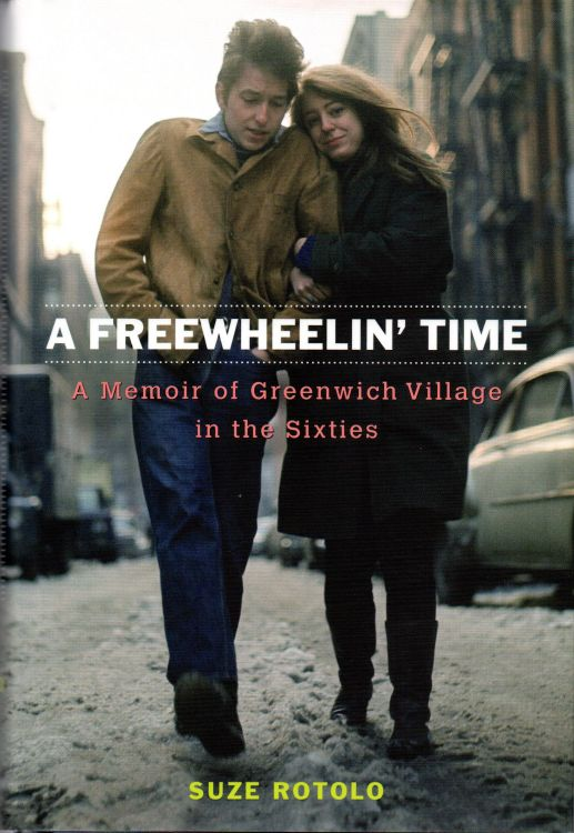 freewheelin' time rotolo Bob Dylan book
