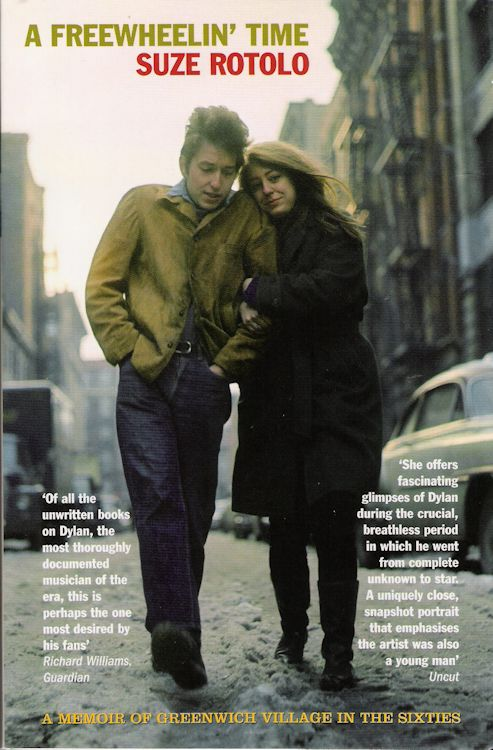 freewheelin' time rotolo 2008 Bob Dylan book