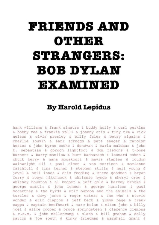 friends and other strangers Bob Dylan examined book