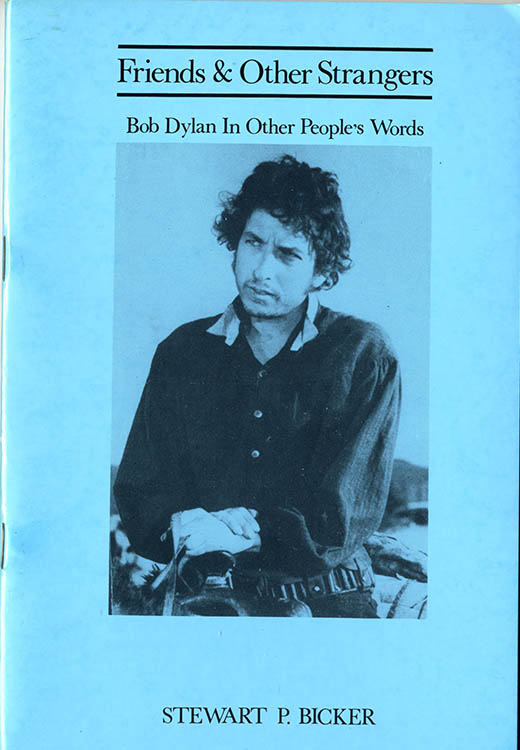 friends and other strangers Bob Dylan in other people's words book