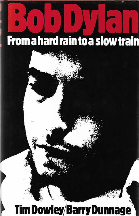 from a hard rain to a slow train 1982 hardback Bob Dylan book