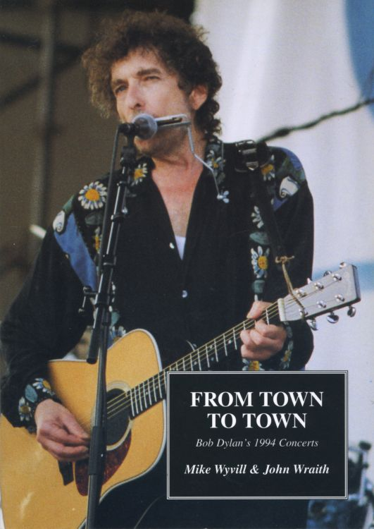 from town to town Bob Dylan book